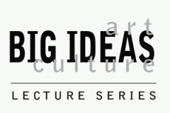 Big Ideas in Art & Culture: Reece Terris